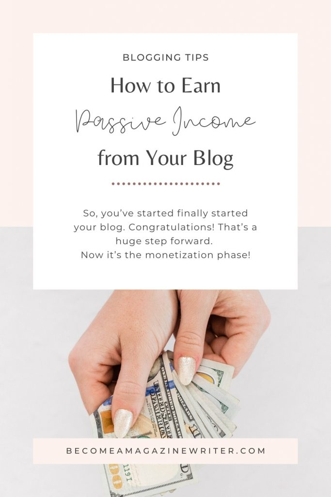 How to monetize your blog (passive income) 02