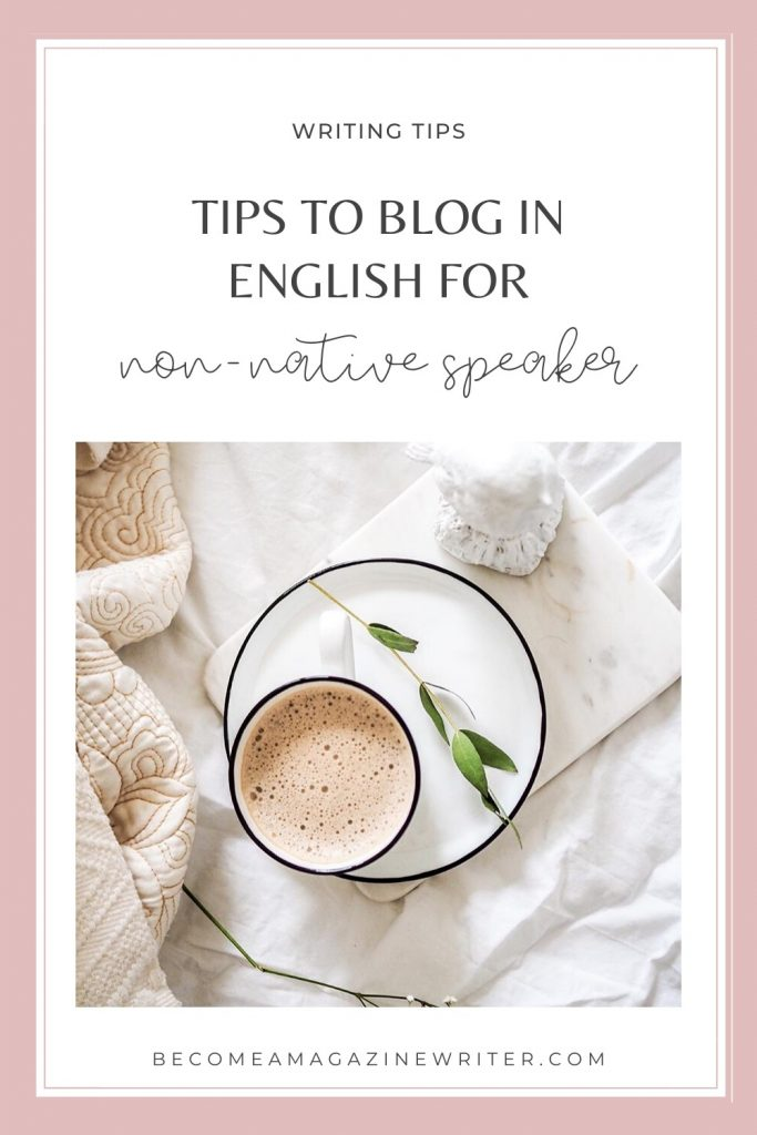 How to blog in English (for non-native speaker) 01
