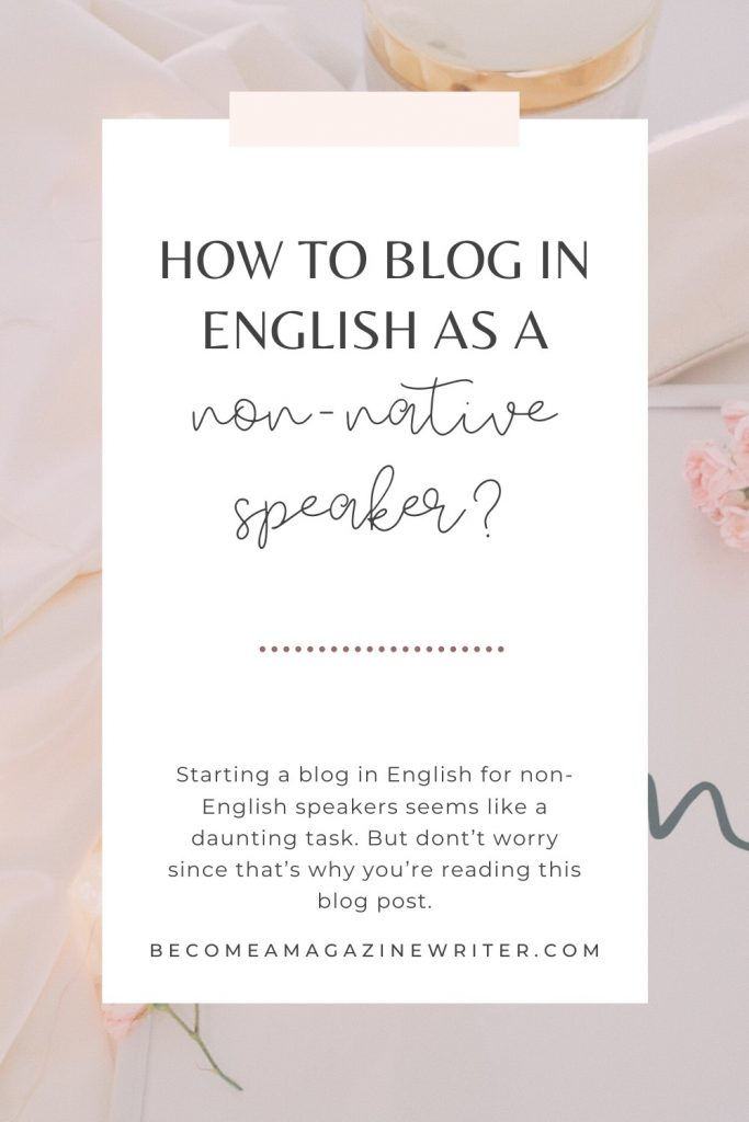 How to blog in English (for non-native speaker) 02