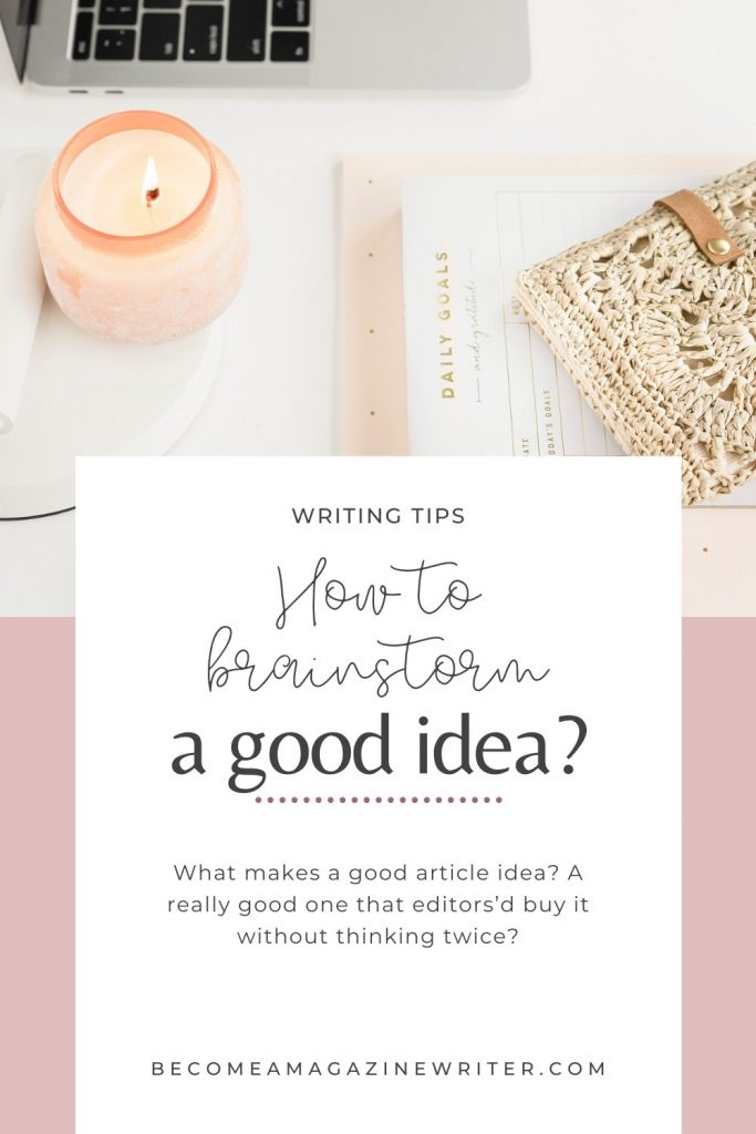 How to brainstorm a good article idea 02