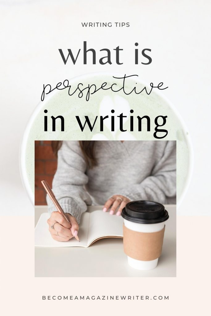 What is perspective in writing 02
